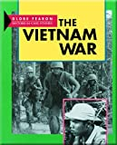 The Vietnam War, Pearson Education, 0835918297