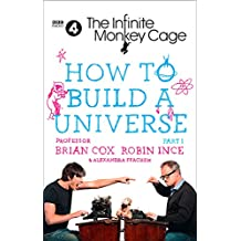 The Infinite Monkey Cage – How to Build a Universe