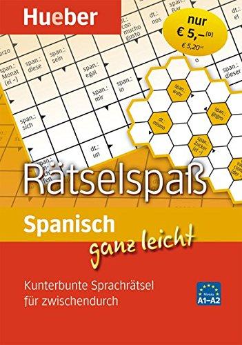 Spanisch ganz leicht Rätselspaß: Kunterbunte Sprachrätsel für zwischendurch/Abreißblock