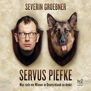 Servus Piefke Hörspiel