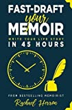 #5: Fast-Draft Your Memoir: Write Your Life Story in 45 Hours