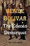 Beside Bolivar, Jim Chevallier, 1500324434