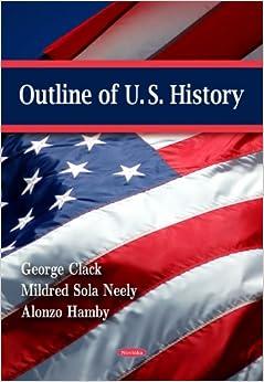 Outline of U.S. History