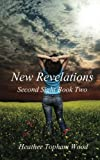 New Revelations, Heather Topham Wood, 1479388122