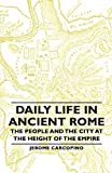 Daily Life in Ancient Rome, Jerome Carcopino, 1406761435