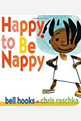 Happy to Be Nappy (Board Book) Happy to Be Nappy Board book