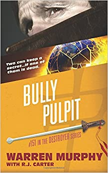 Book Bully Pulpit: Volume 151 (The Destroyer)