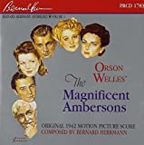 Herrmann Edition, Vol.1 - The Magnificent Ambersons [SOUNDTRACK] (2006-10-10)