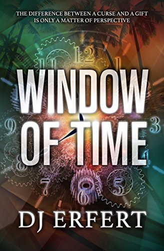 WINDOW OF TIME by [Erfert, DJ]