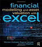 Financial Modelling and Asset Valuation with Excel, Helbæk, Morten and McLellan, Brock, 0415625963