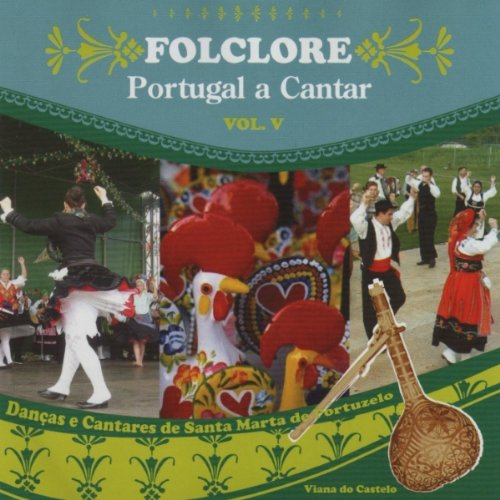 Grupo de Danças e Cantares de Santa Marta De Portuzelo: MP3 Downloads