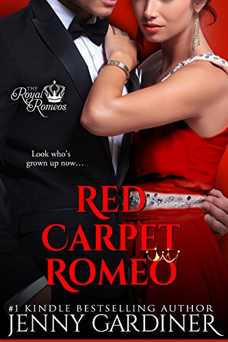 Red Carpet Romeo (The Royal Romeos Book 3) by [Gardiner, Jenny]