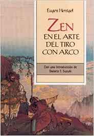 Zen en el arte del tiro con arco: Con una introducción de