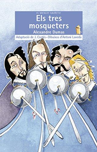 Els Tres Mosqueters (El Micalet Galàctic)