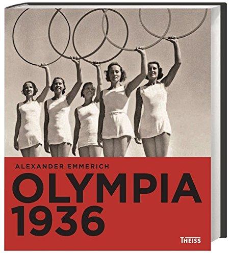 Olympia 1936 Emmerich Alexander 9783806232455 Amazon Com Books