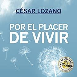 Por el placer de vivir [For the Pleasure of Living]