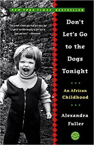 An African Childhood Dont Lets Go to the Dogs Tonight
