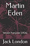 img - for Martin Eden: Version fran aise (1926) (French Edition) book / textbook / text book