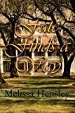 Fate Finds a Way, Melissa Hensley, 1451240929
