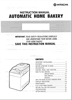 Hitachi Bread Machine Maker Instruction Manual (Model: HB-B101) Reprint