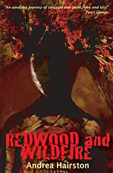 Redwood and Wildfire by [Hairston, Andrea]