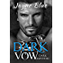 Dark Vow (Dark Saints MC Book 1)