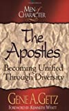 Men of Character - The Apostles, Gene A. Getz, 0805401776