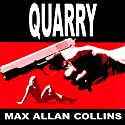 Quarry: A Quarry Novel, Book 1 Audiobook by Max Allan Collins Narrated by Christopher Kipiniak