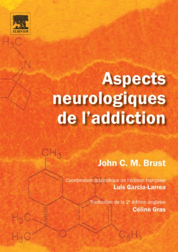 Aspects neurologiques de l'addiction (French Edition)