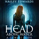 Head Above Water: Gemini | Hailey Edwards