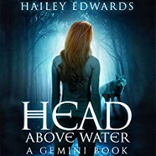 Head Above Water: Gemini Audiobook by Hailey Edwards Narrated by Stephanie Einstein