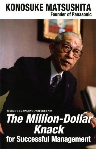 (英文版)経営のコツここなりと気づいた価値は百万両 The Million-Dollar Knack for Successful Management (English Edition)