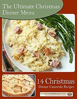 Christmas Dinner Menu.The Ultimate Christmas Dinner Menu 14 Christmas Dinner