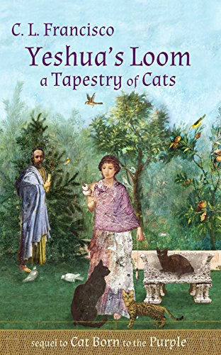 - Yeshua's Loom: A Tapestry of Cats (Yeshua's Cats Book 5)