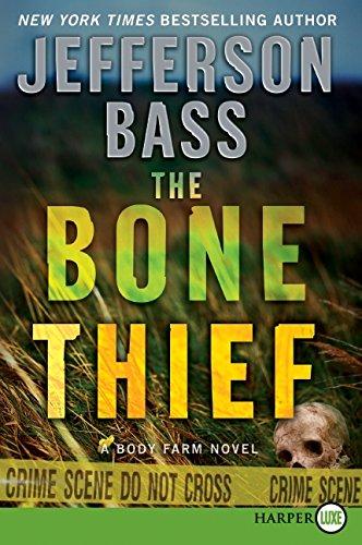 The Bone Thief: A Body Farm Novel Text fb2 book
