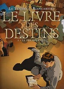 """Afficher """"Le Livre des Destins n° 1 Le Premier pas"""""""