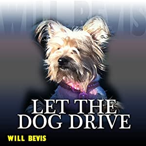Let the Dog Drive Audiobook