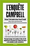 L'enquête Campbell de Professeur T. Colin Campbell (2013) Broché