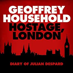 Hostage: London - The Diary of Julian Despard