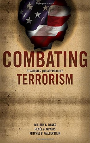 Combating Terrorism, Strategies and Approaches