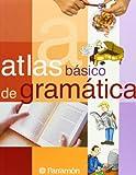 Atlas Basico de Gramatica, Beatriz Blecua and Rosa Falgueras, 8434227029