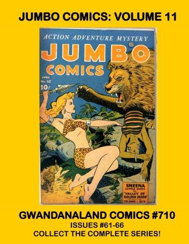 Jumbo Comics: Volume 11: Gwandanaland Comics #710 --- Starring Sheena: Queen of the Jungle! --- Collect the Entire - Zx5 Series
