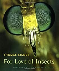 By Thomas Eisner - For Love of Insects