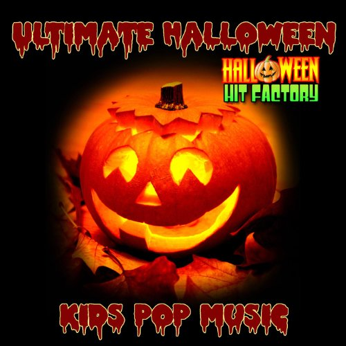 Ultimate Halloween Kids Pop Music -