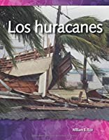 Los Huracanes (Hurricanes) (Spanish Version) (Las
