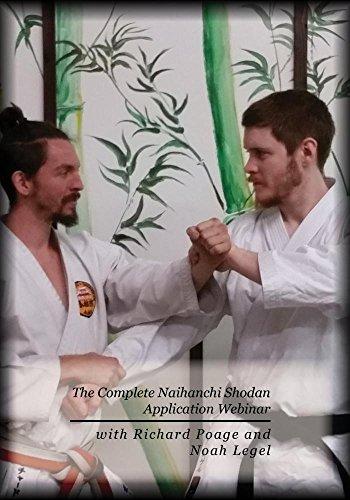 The Complete Naihanchi Shodan Application Webinar with Richard Poage and Noah Legel
