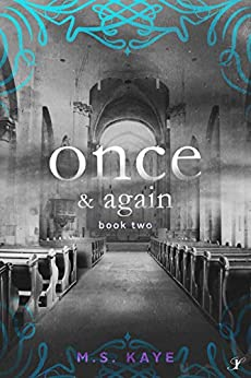 Once and Again (The Once Series Book 2) by [Kaye, MS]