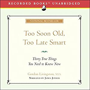 Too Soon Old, Too Late Smart Audiobook