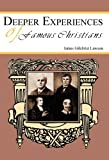 Deeper Experiences of Famous Christians, James Gilchrist Lawson, 1604163178