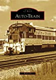 img - for Auto-Train (Images of Rail) book / textbook / text book